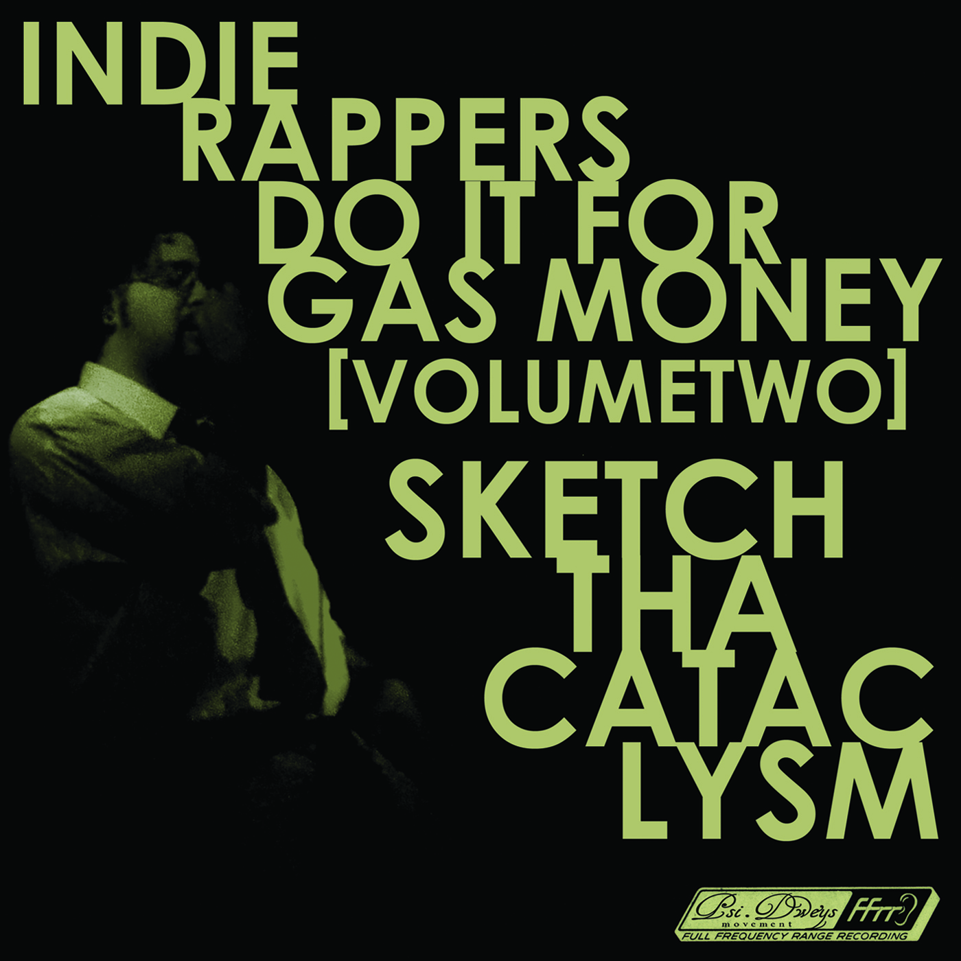 Indie Rappers Do It For Gas Money 2
